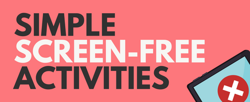 Screen-Free Activities