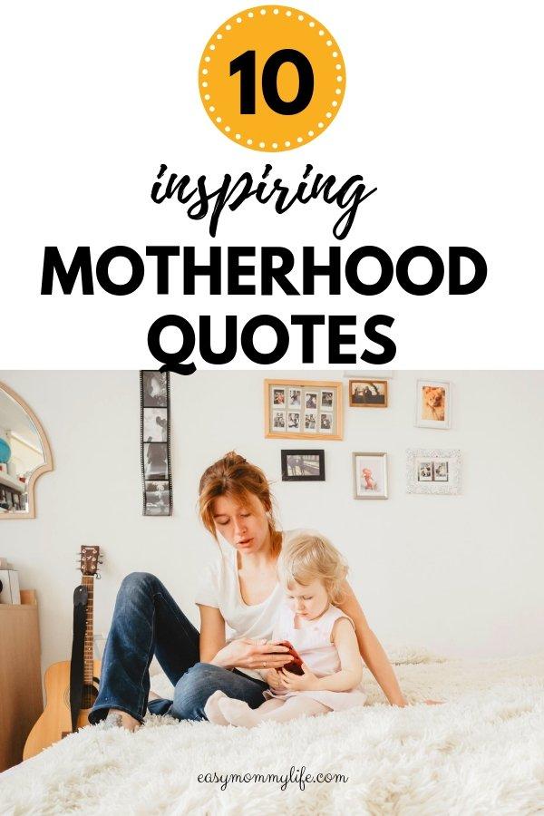 inspiring motherhood quotes