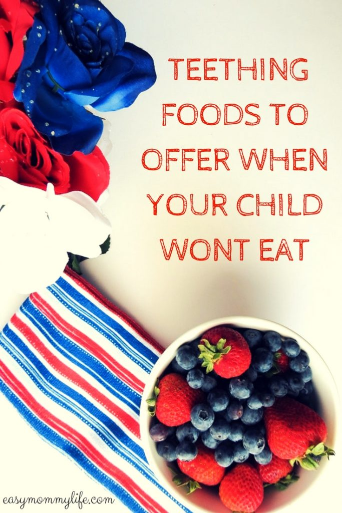 Teething foods