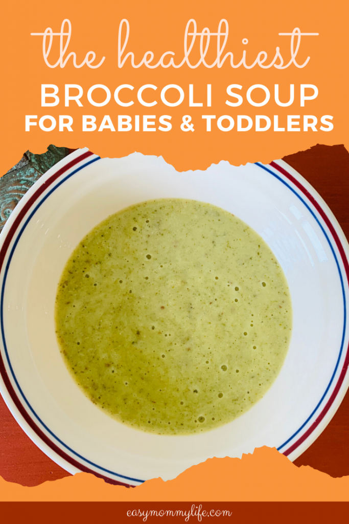 Broccoli Soup For Babies