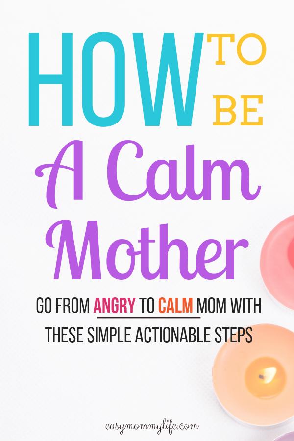 Calm Mom