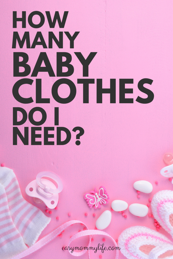 how many baby clothes do I need