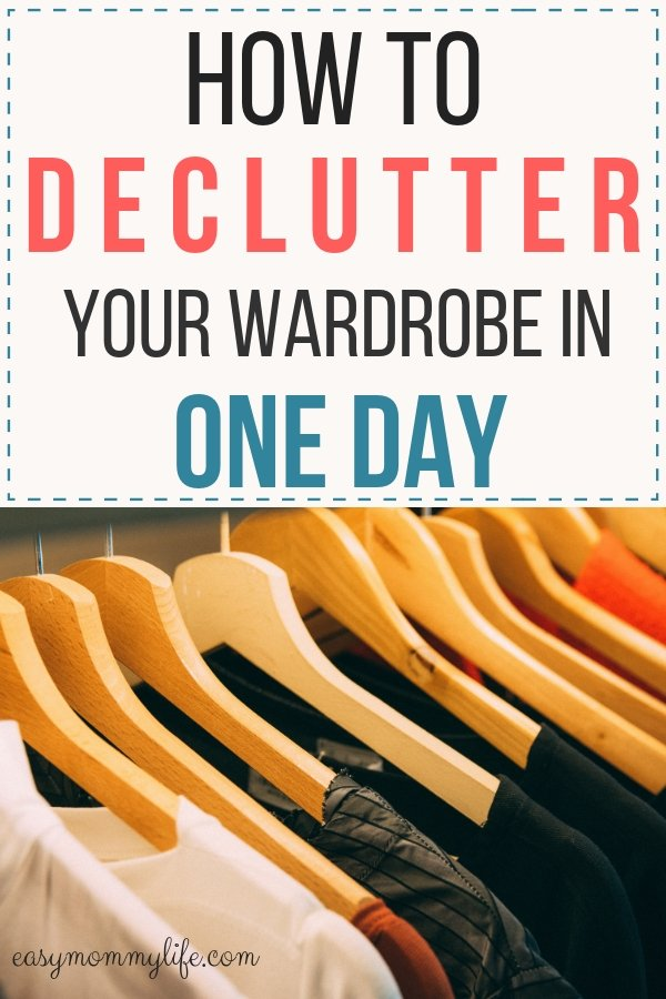 how to declutter your wardrobe - decluttering tips