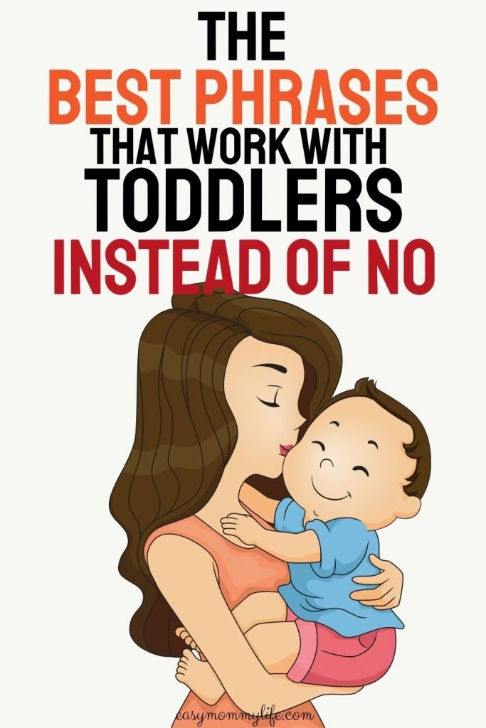 what to say to your toddler instead of No