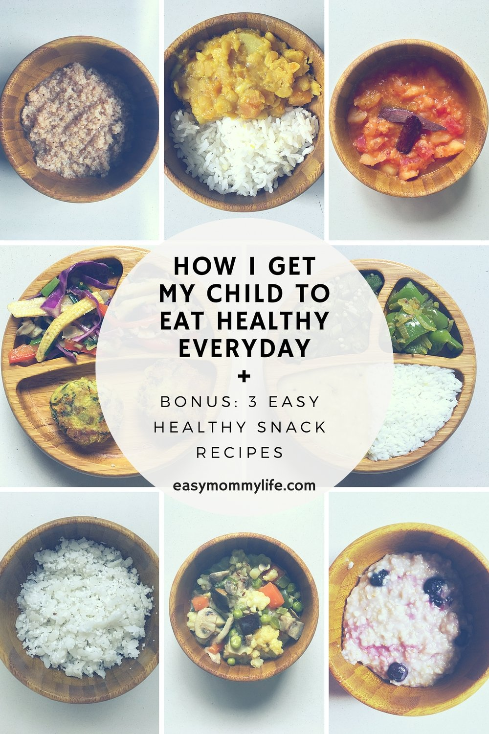 How I Get My Child To Eat Healthy Everyday