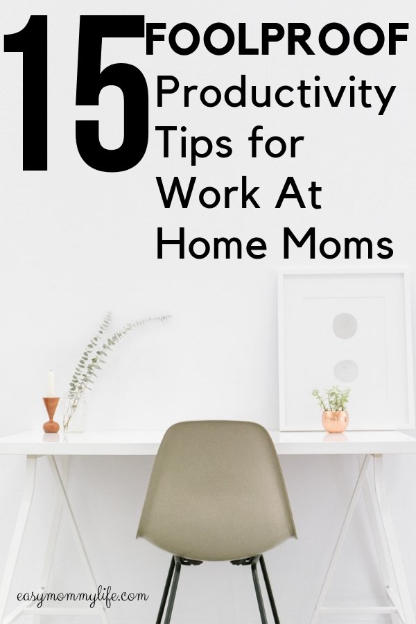 Productivity Tips for busy moms