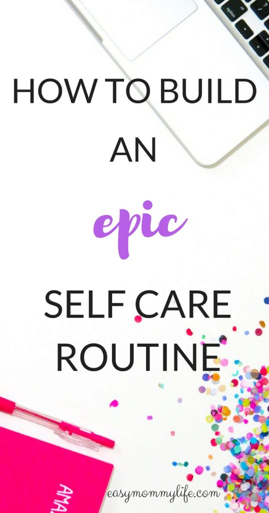 Self care routine-busy moms