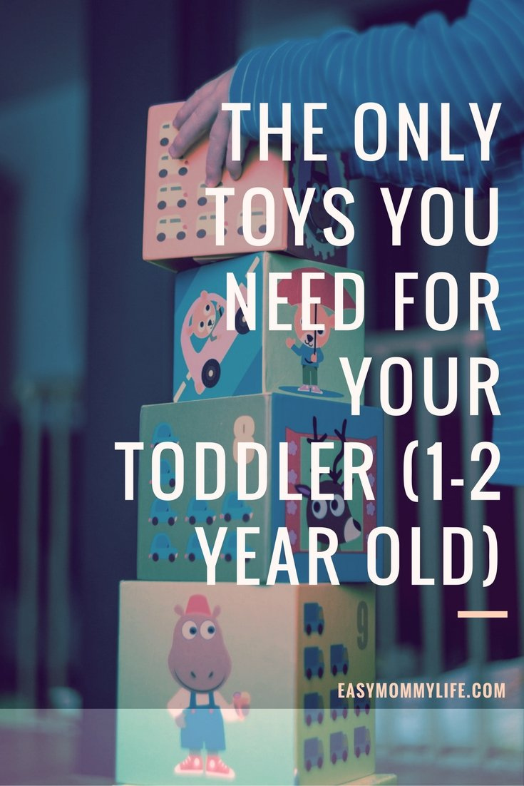 The Only Toys You Need For Your Toddler