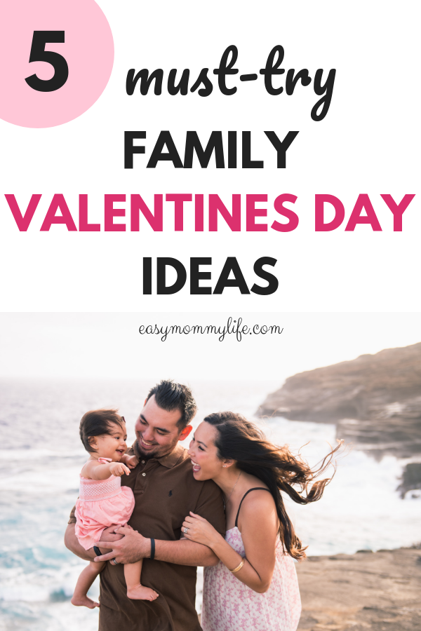 family valentines day ideas-valentines day celebration