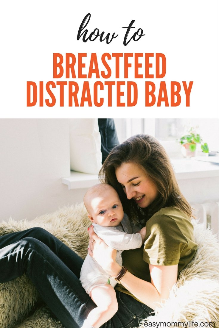 how to breastfeed distracted baby