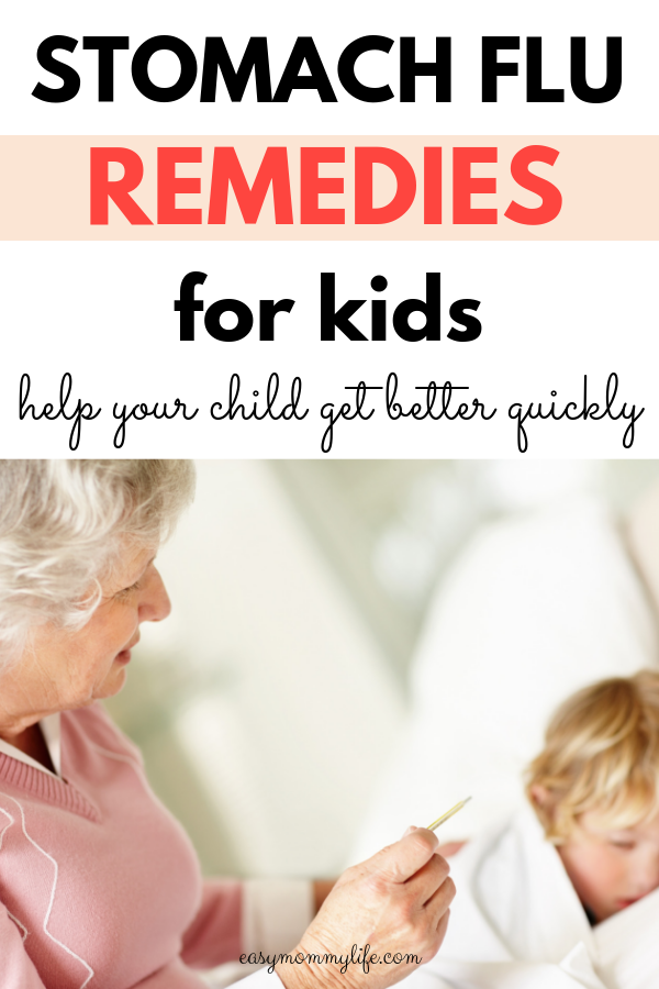 stomach flu in kids-stomach flu remedies
