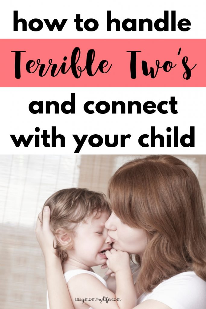how to deal with the terrible twos tips for moms