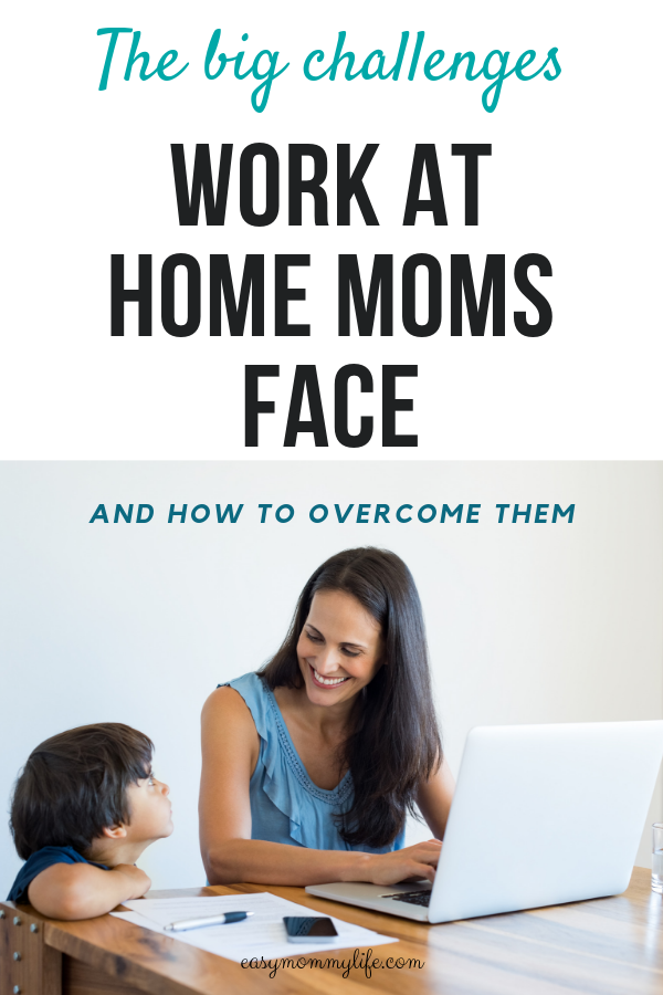 work at home mom challenges